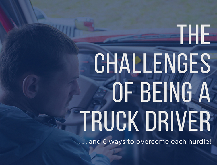 image of a male driver sitting in the drivers seat looking at the controls of the dashboard. text over image reads 'the challenges of being a truck driver and 6 ways to overcome each hurdle""