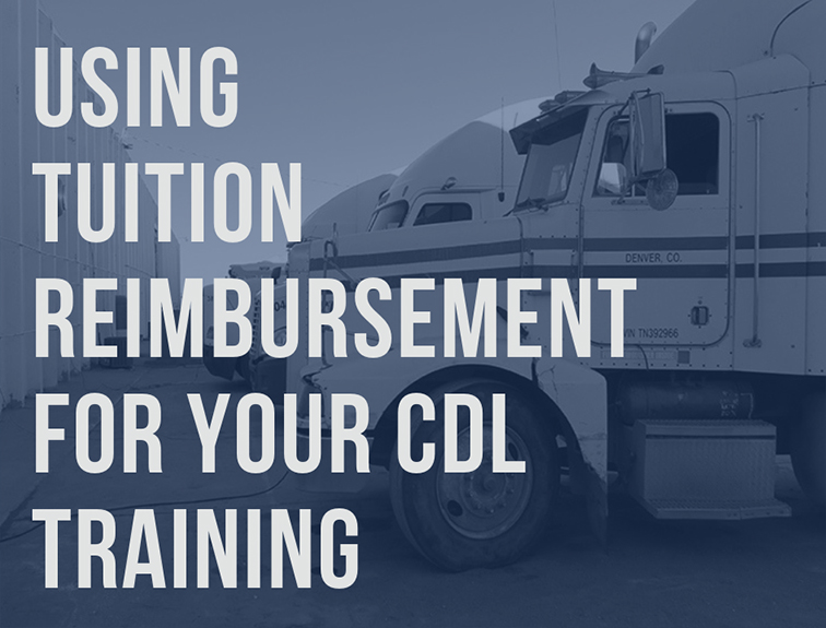 using tuition reimbursement for your cdl training