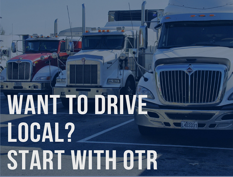 "3 trucks parked. Text over image reads ""want to drive local? start with otr"""