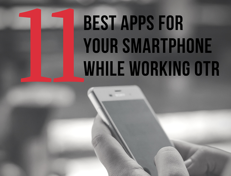 "hands holding a mobile phone. Text over image reads ""11 best apps for your smartphone while working otr"""