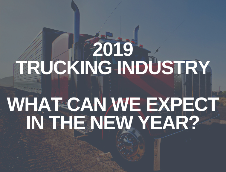 "semi truck parked. text over image reads ""2019 trucking industry"""