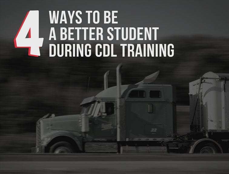 "semi driving on highway. Text over image reads ""4 ways to be a better student during cdl training"""