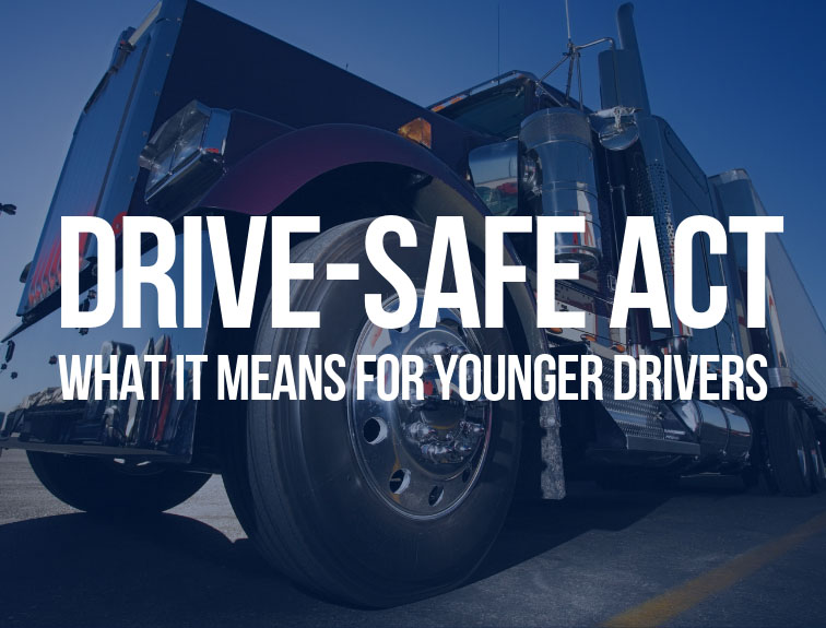 "semi truck parked. Text over image reads ""Drive Safe Act what it means for younger drivers"""